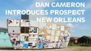 Dan Cameron Introduces Prospect New Orleans
